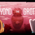 beyond the grotto titlecard