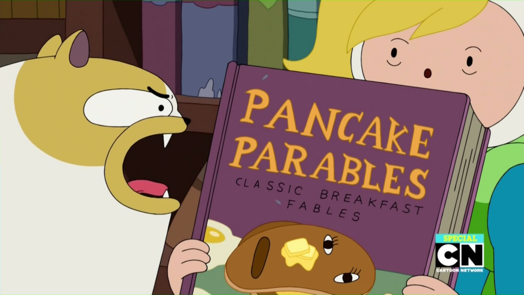 Fionna shows Cake some Pancake Parables in Five Short Tables